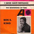 Ben E. King - I Who Have Nothing (45 giri)