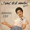 Brenda Lee - I Want To Be Wanted (45 giri)