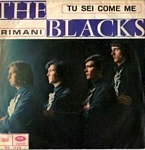 Blacks - Tu sei come me / Rimani